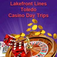 Lakefront Casino Trips - Toledo